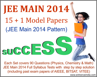 jee main 2014 model papers, jee main 2014 sample papers, jee main practice papers, jee main test series