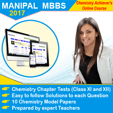 MANIPAL MBBS 2017 Achievers Chemistry Online