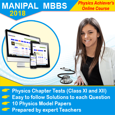 MANIPAL MBBS 2018 Achievers Physics Online